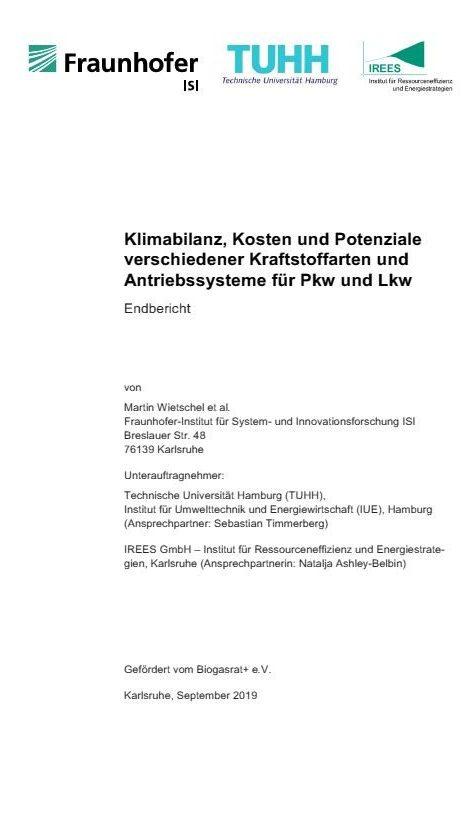 Studie Klimabilanz, Kosten und Potenziale verschiedener Kraftstoffarten und Antriebssysteme für Pkw und Lkw